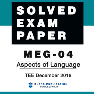 MEG-04 Aspects of Language Solved Question paper December 2018