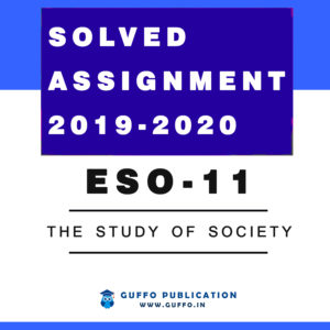 ESO-11: The Study of Society HINDI ENGLISH IGNOU SOLVED ASSIGNMENT 2019 2020