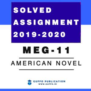 MEG-11 AMERICAN NOVEL Solved Assignment 2019 2020