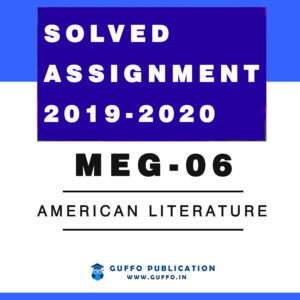 meg 06 solved assignment 2019 ,meg 06 solved assignment 2020 ,meg 06 solved assignment 2019 2020 ,meg 06 study material ,meg 06 american literature ,meg 06 solved assignment 2018-19 ,meg 06 question papers ,meg 06 solved assignment ,meg-06 american literature syllabus ,meg 06 assignment ,meg 06 ignou ,meg 06 question papers 2017