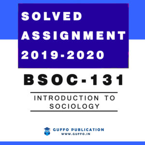 BSOC 131 IGNOU SOLVED ASSIGMENT 2019 2020