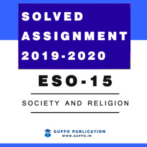 ESO 15 Society and Religion IGNOU SOLVED ASSIGNMENT 2019 2020