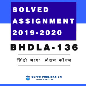 BHDLA-136 ignou solved assignment 2019 2020