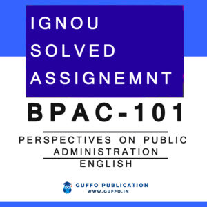 BPAC-101 SOLVED ASSIGNMENT 2019 2020