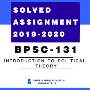 IGNOU BPSC-131 Introduction to Political Theory solved assignment 2019-20