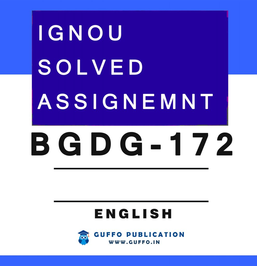 BGDG-172 SOLVED ASSIGNMENT 2020