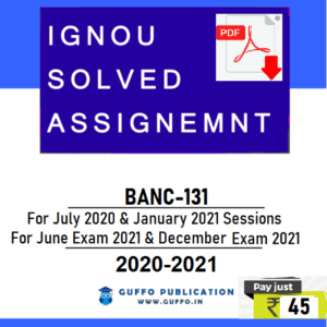 IGNOU BANC-131 SOLVED ASSIGNMENT 2020-21