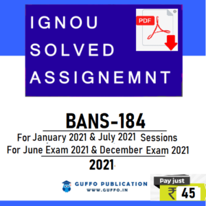 IGNOU BANS-184 SOLVED ASSIGNMENT 2021