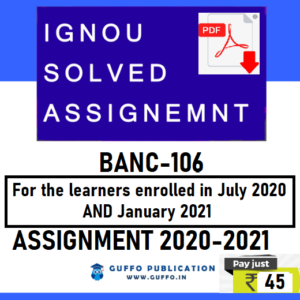 IGNOU BANC-106 SOLVED ASSIGNMENT 2020-21