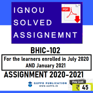 IGNOU BHIC-102 SOLVED ASSIGNMENT 2020-21
